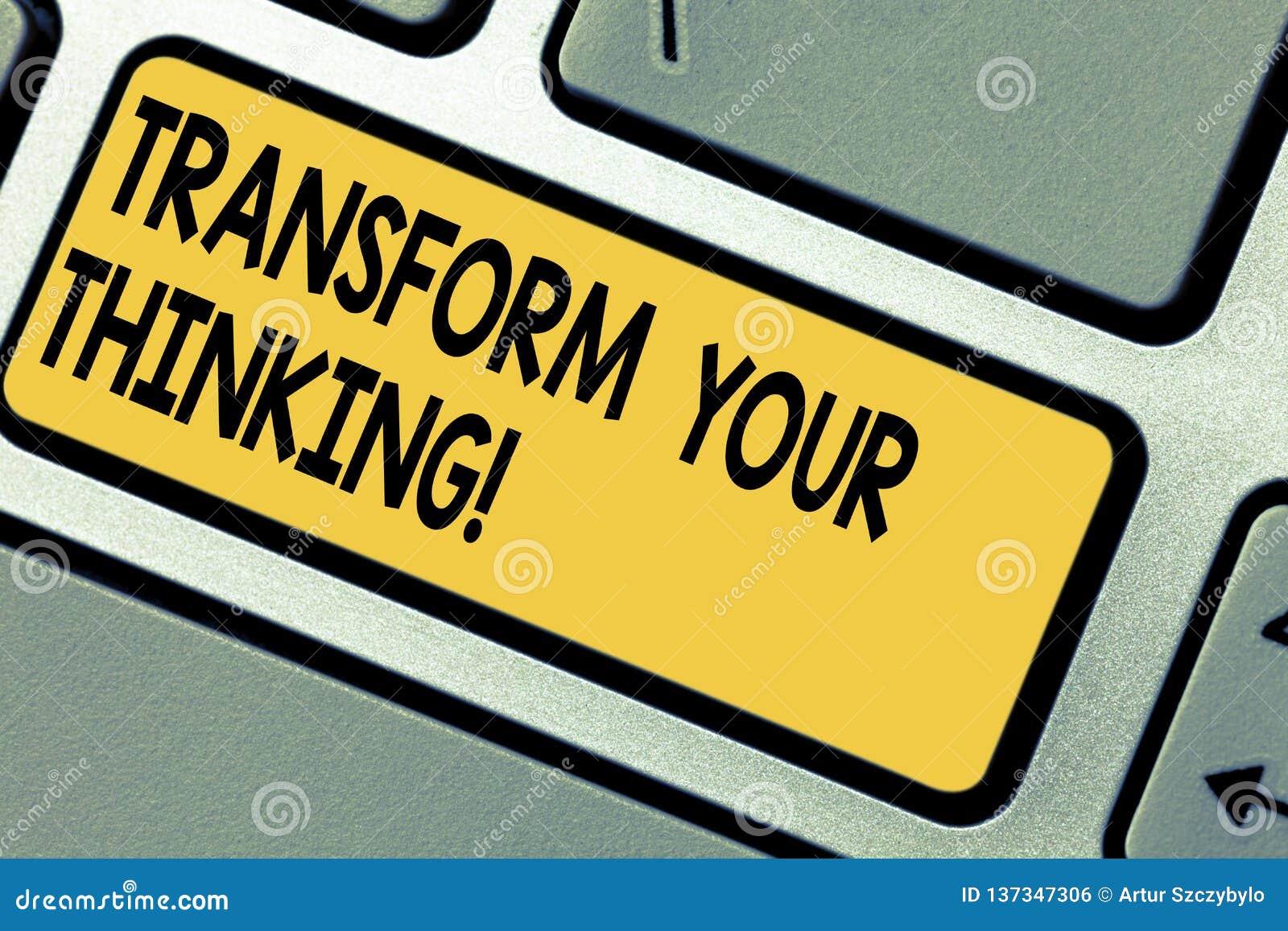 Handwriting teksta transformata Twój główkowanie Pojęcia znaczenia zmiana twój myśli w kierunku rzecz Klawiaturowego klucza lub u
