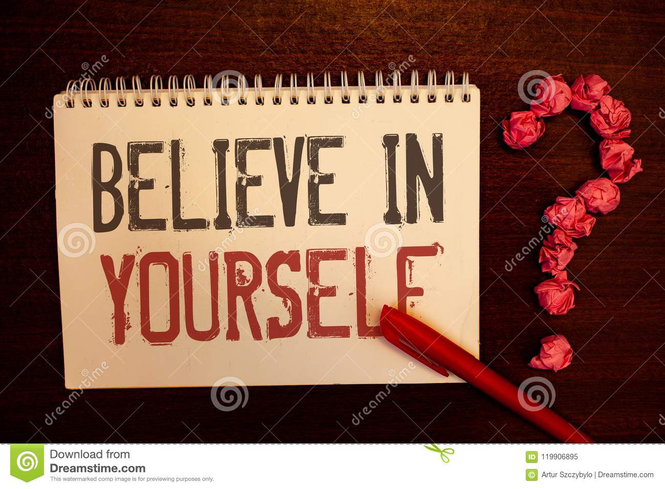 Handwriting Text Believe In Yourself  Concept Meaning Determination