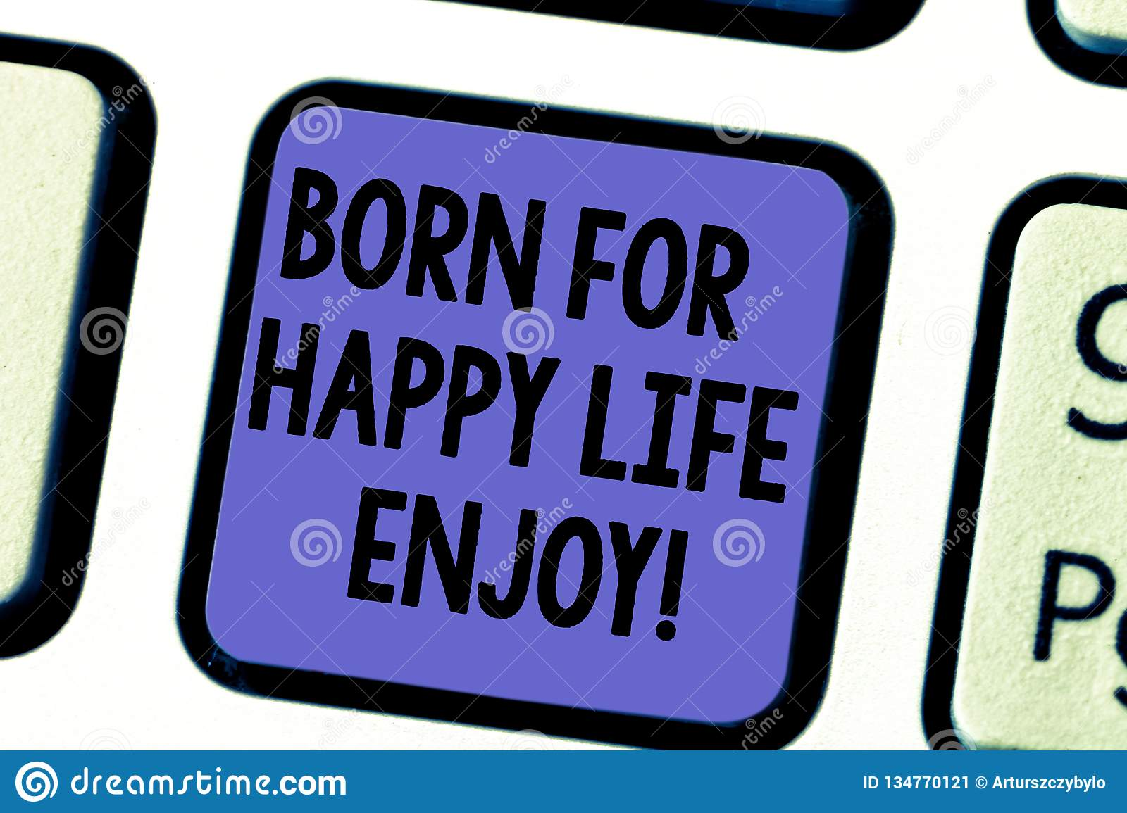 Handwriting Text Born For Happy Life Enjoy  Concept Meaning