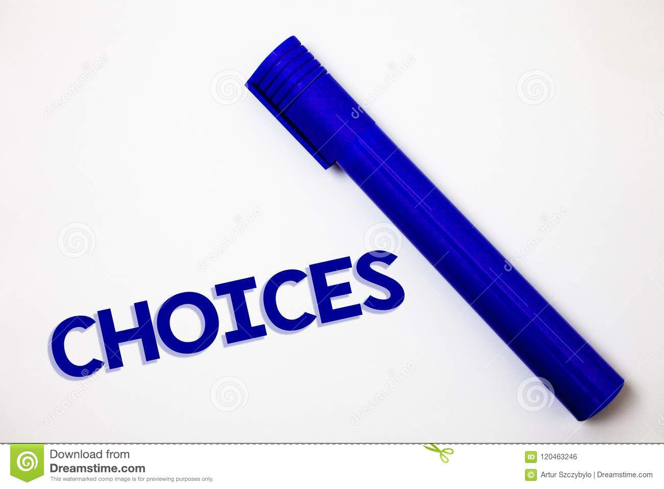 Handwriting text Choices. Concept meaning Preference Discretion Inclination Distinguish Options Selection Ideas messages white bac