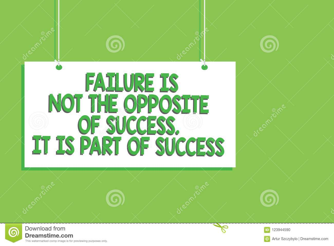 Handwriting Text Failure Is Not The Opposite Of Success It Is Part