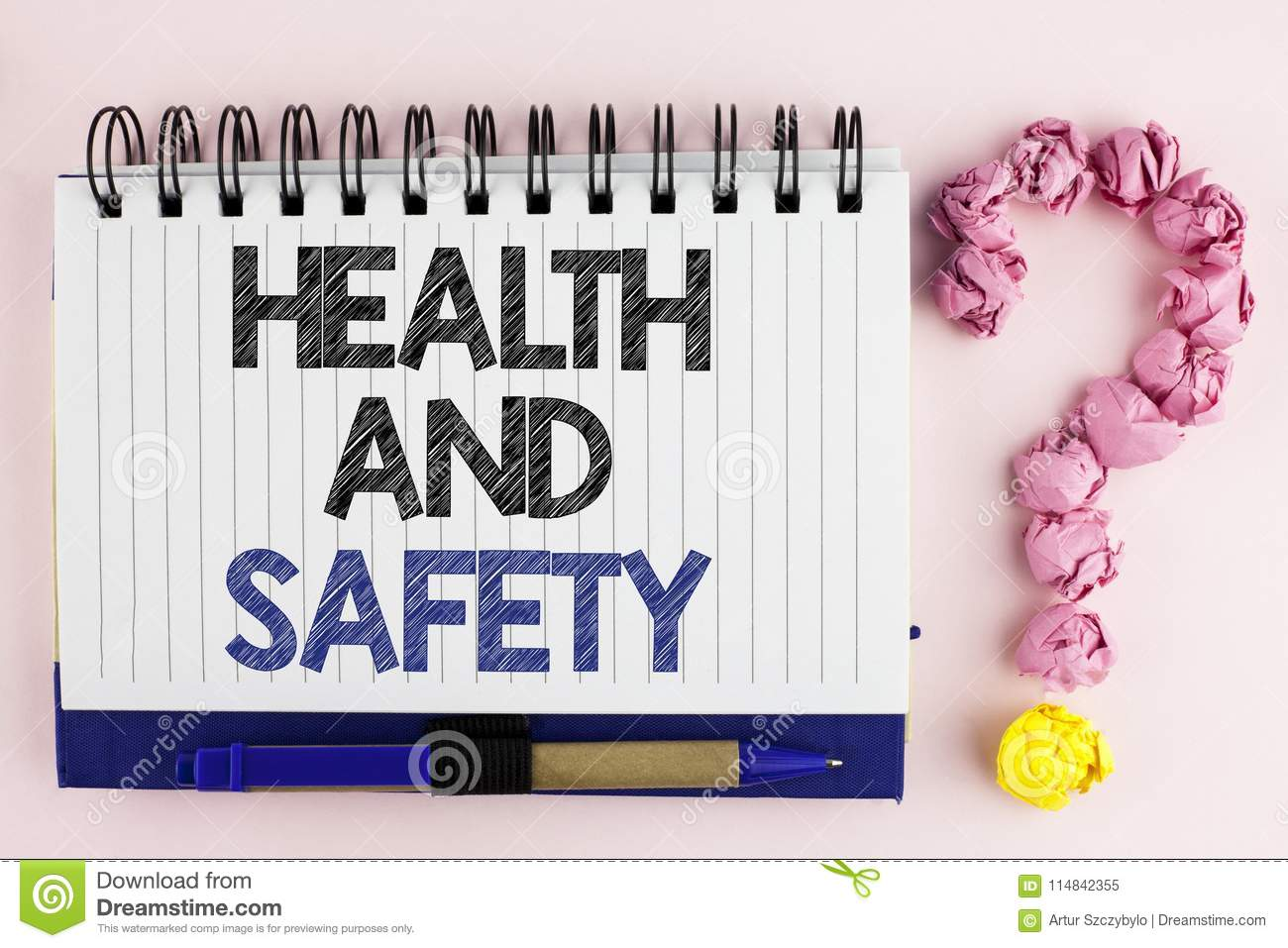 Handwriting Text Health And Safety Concept Meaning Being In Good Condition Harmless Workouts Healthy Food Written On Notebook Boo Stock Image Image Of Caution Protect 114842355