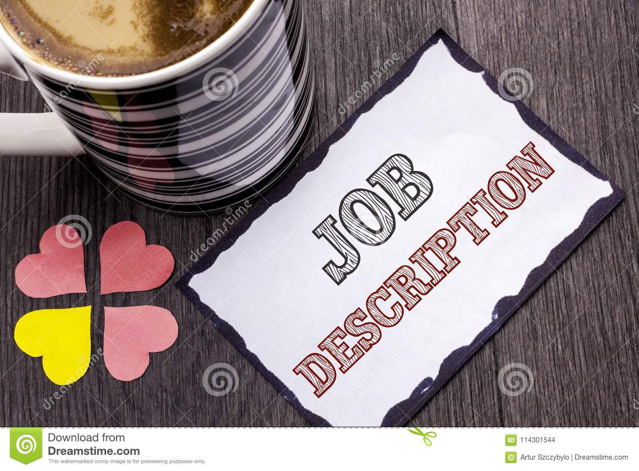 Handwriting text Job Description. Concept meaning Document that establishes duties requirements exprerience written on Sticky Note