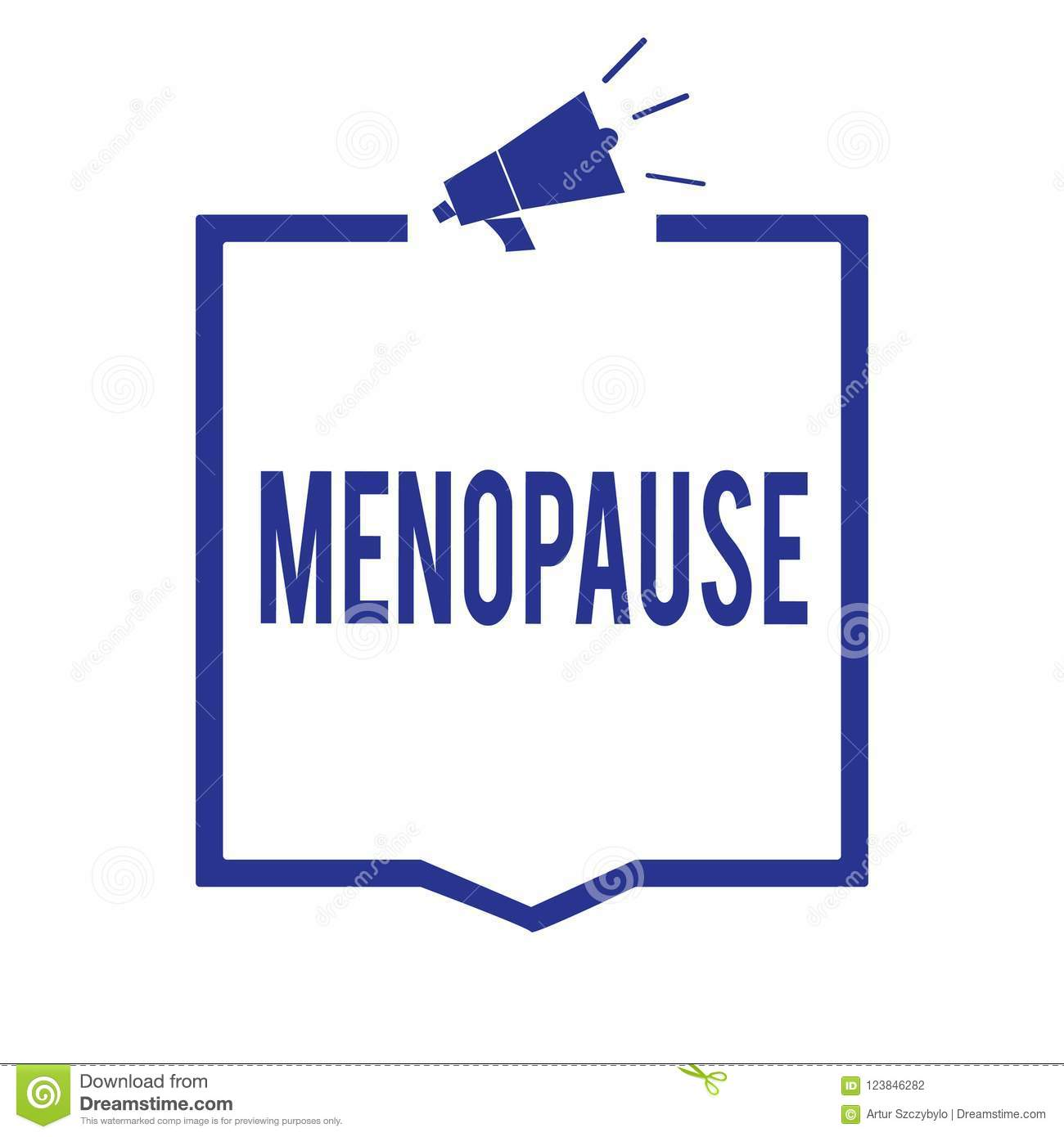 Handwriting Text Menopause. Concept Meaning Period Of Permanent ...