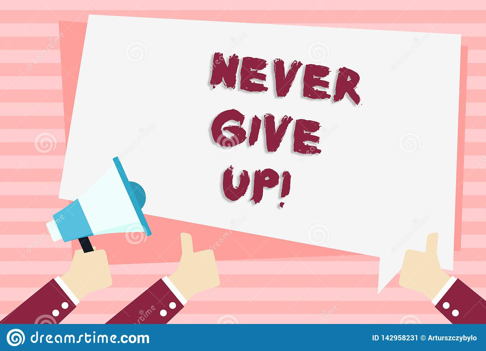 Handwriting Text Never Give Up  Concept Meaning Be