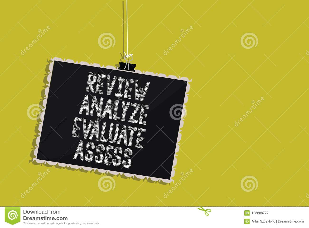 Handwriting text Review Analyze Evaluate Assess. Concept meaning Evaluation of performance feedback process Hanging blackboard mes