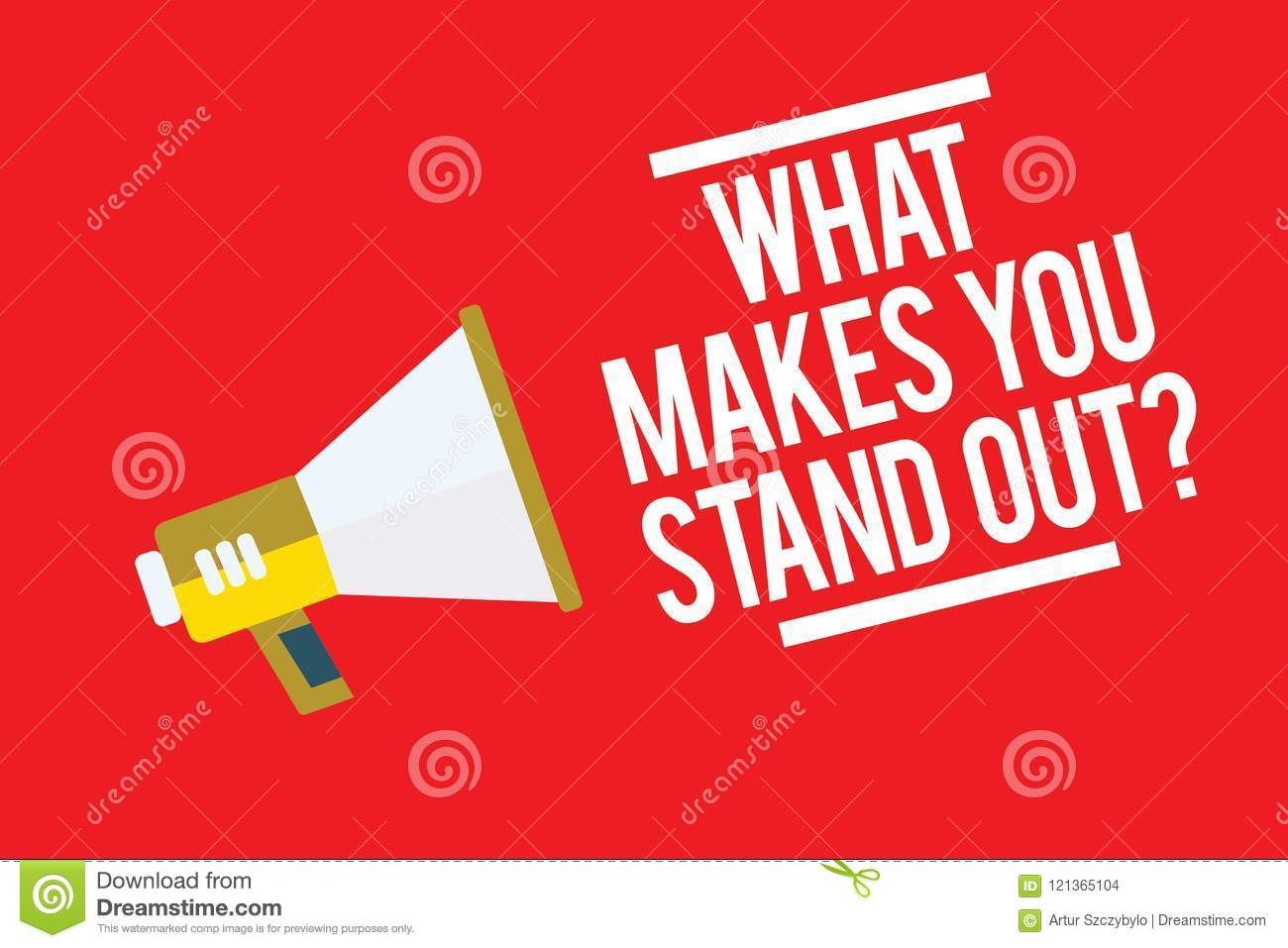 Handwriting Text What Makes You Stand Out Question  Concept