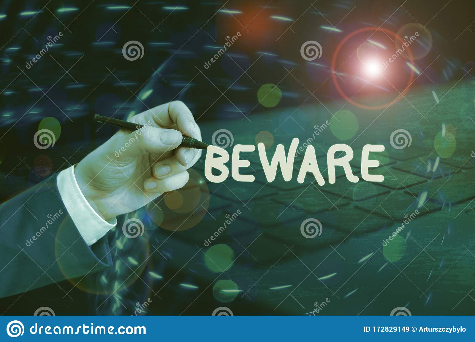 Handwriting Text Writing Beware Concept Meaning Used To Warn Someone To Be Very Careful About Something Or Someone Stock Image Image Of Attention Advice 172829149