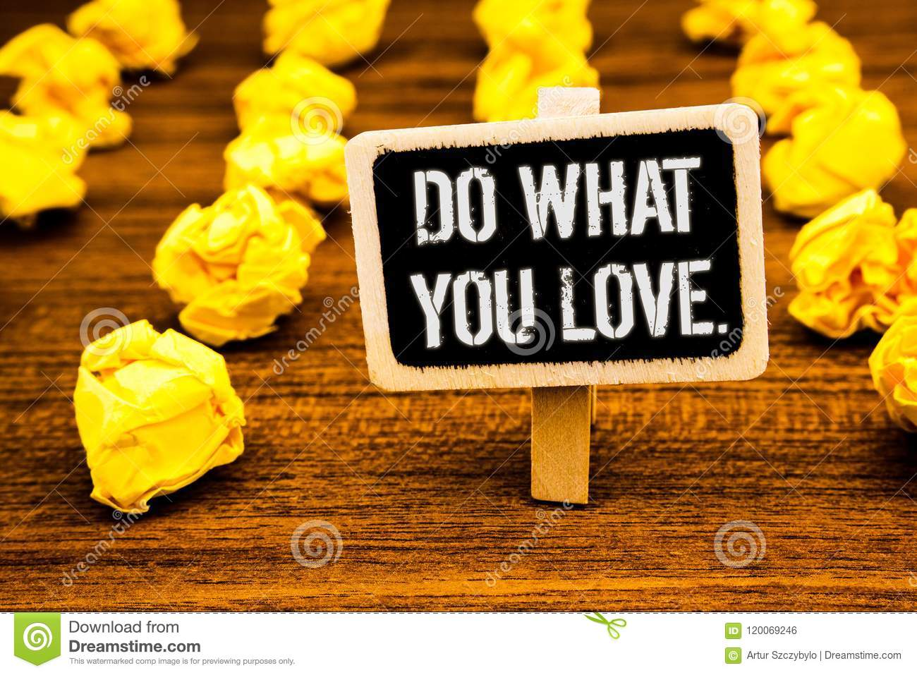 Handwriting text writing Do What You Love.. Concept meaning Positive Desire Happiness Interest Pleasure Happy Choice White text bl