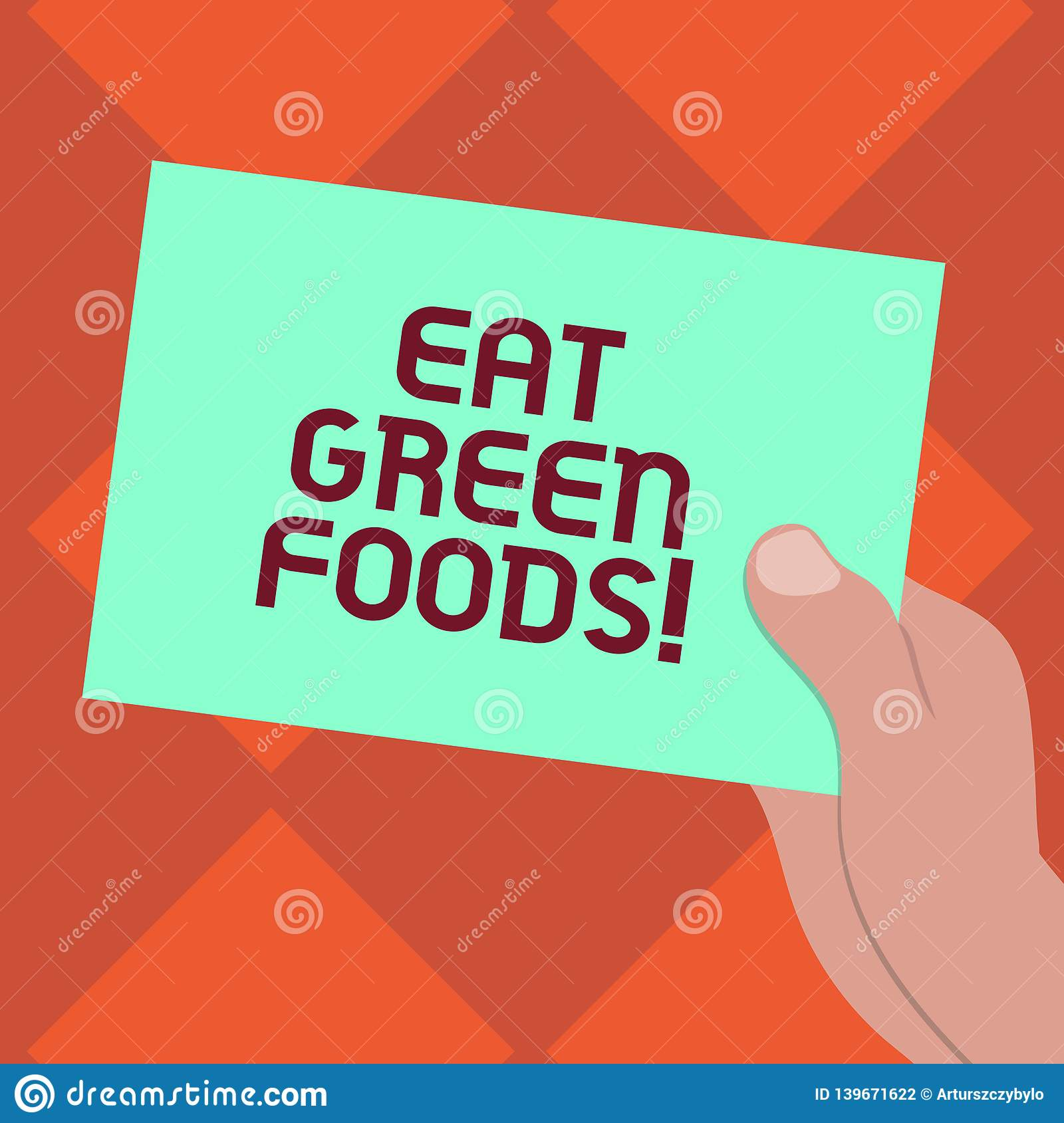 Handwriting text writing Eat Green Foods. Concept meaning Eating more vegetables healthy diet vegetarian veggie
