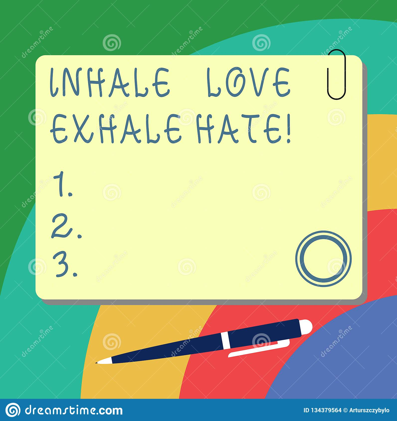 Handwriting Text Writing Inhale Love Exhale Hate  Concept Meaning