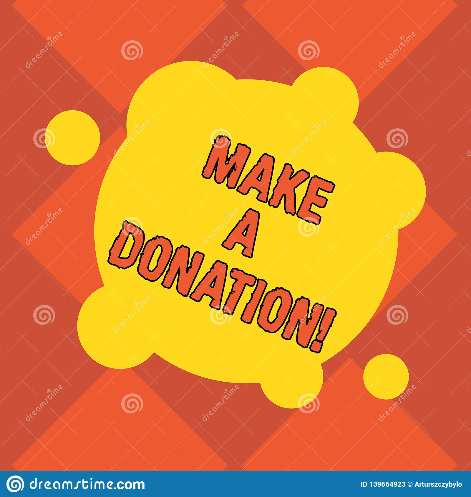 Handwriting Text Writing Make A Donation Concept Meaning Donate Giving Things Not Used Any More To Needed Showing Blank Stock Illustration Illustration Of Donations Kindness 139664923