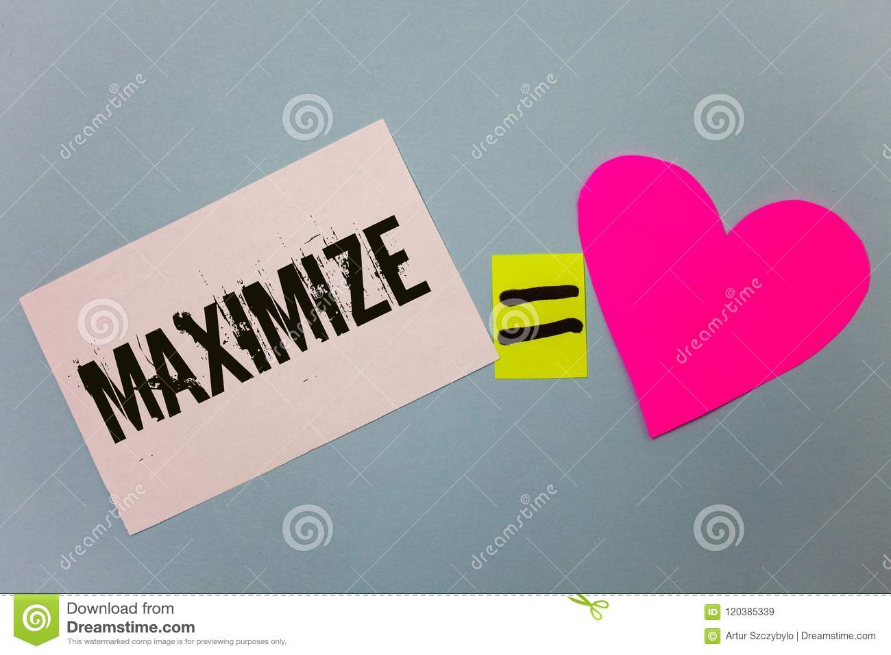 Handwriting text writing Maximize. Concept meaning Increase to the greatest possible amount or degree Make larger Equal symbol sti