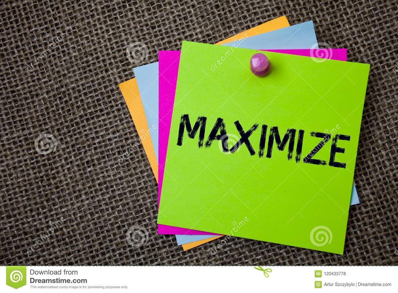 Handwriting text writing Maximize. Concept meaning Increase to the greatest possible amount or degree Make larger Sticky cards boa