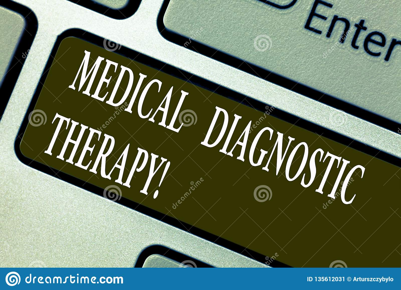Handwriting text writing Medical Diagnostic Therapy. Concept meaning Determining demonstrating is disease base o