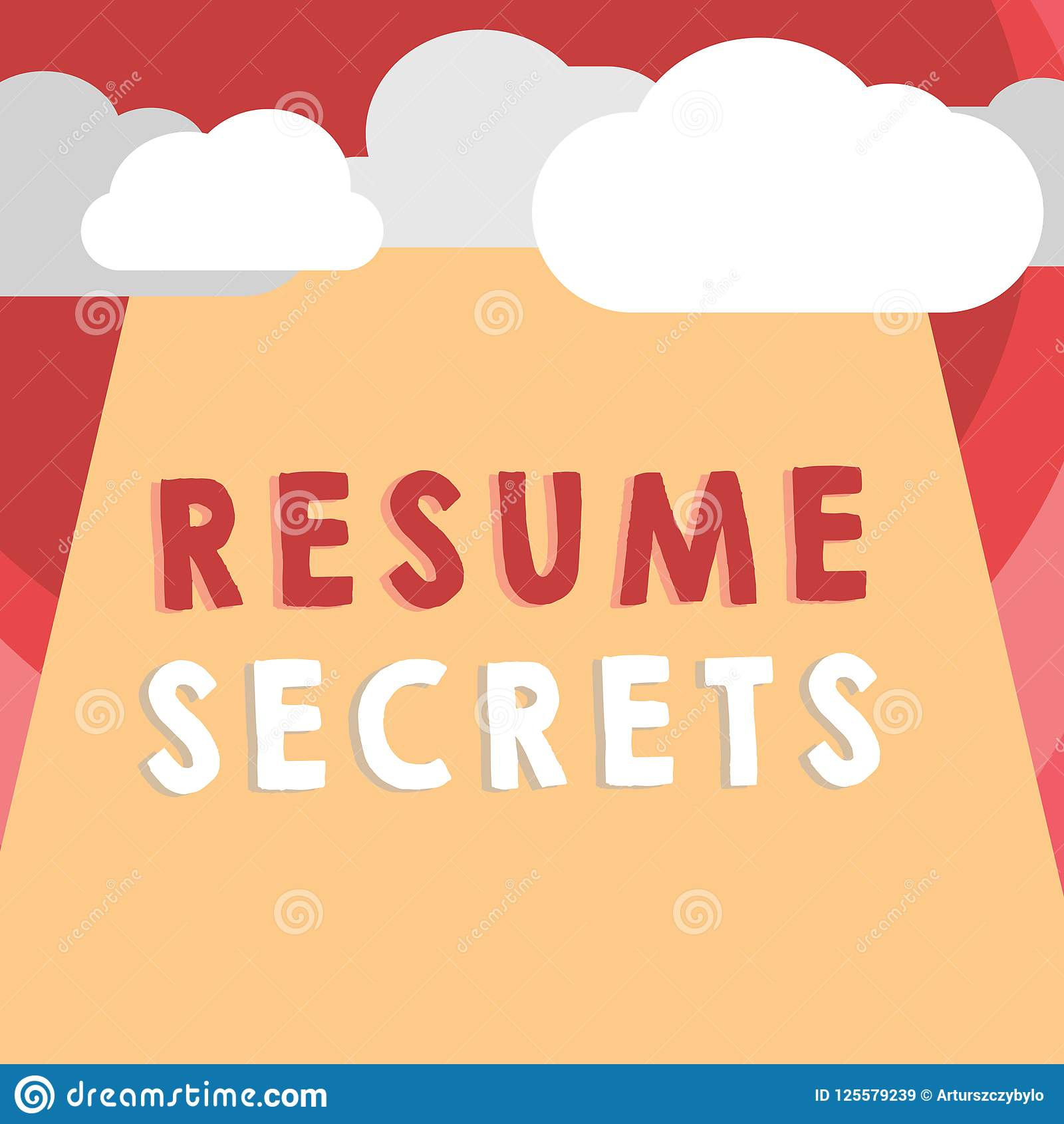Handwriting Text Writing Resume Secrets Concept Meaning Tips On