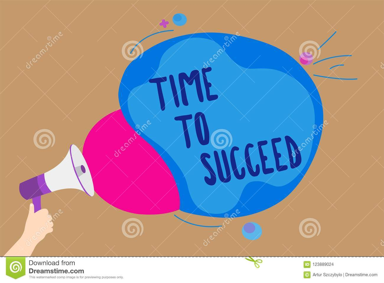 Handwriting text writing Time To Succeed. Concept meaning Thriumph opportunity Success Achievement Achieve your goals Man holding