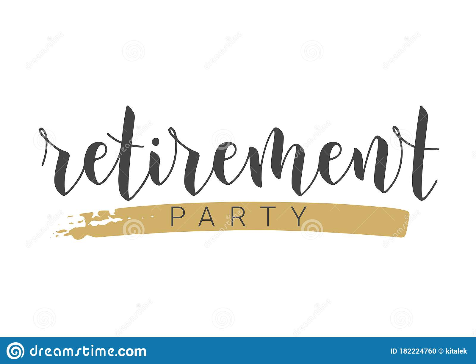 Handwritten Lettering Of Retirement Party Template For Greeting Card Stock Vector Illustration Of Poster Lettering 182224760