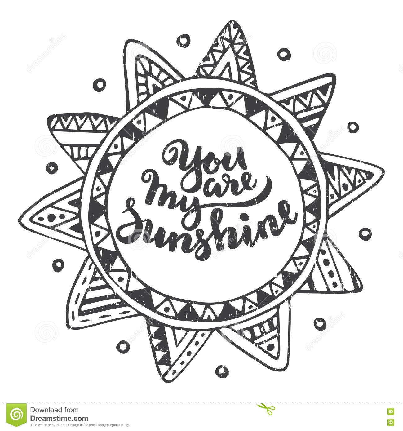 Handwritten Quote You Are My Sunshine On Ethnic Ornate Sun