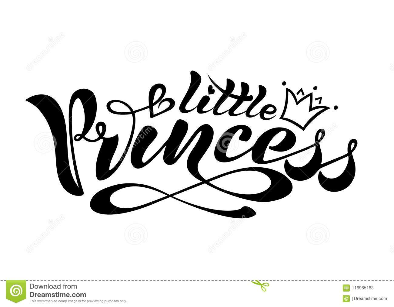 Handwritten text, calligraphy, lettering in vector format, a little princess with a crown for a postcard, a poster, a seal, a logo