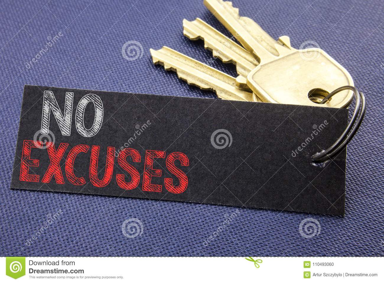 Handwritten text showing No Excuses. Business concept writing for Stop Ban for Excuse Written on note paper attached to the key, b