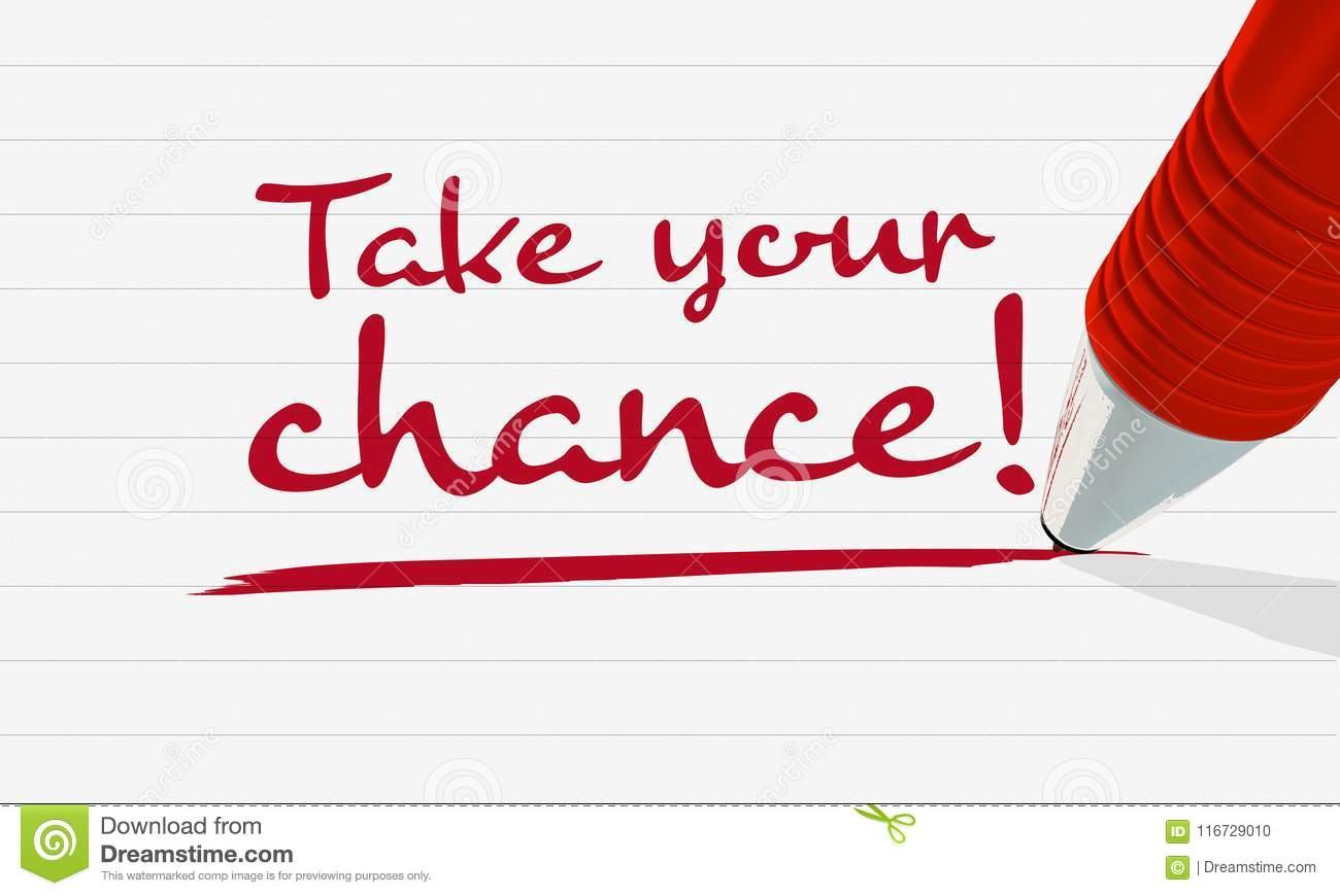 Handwritten Text `Take Your Chance`, Underlined On Lined