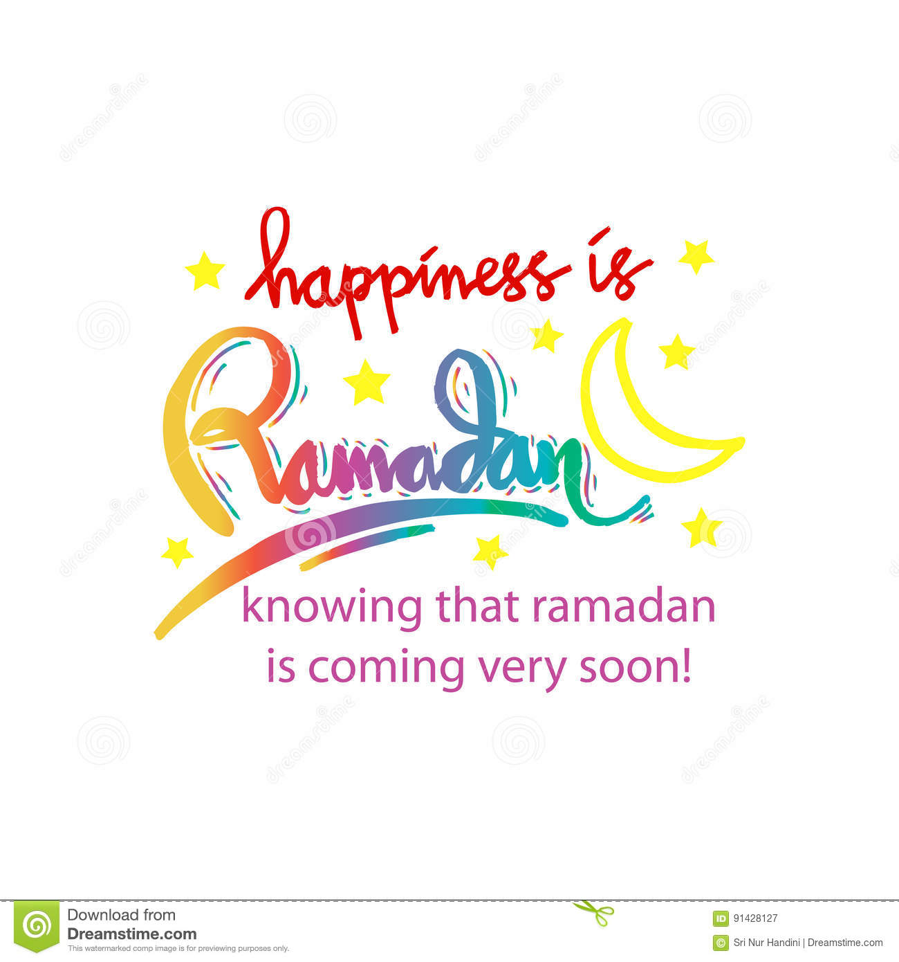 Happiness Is Ramadan Knowing That Ramadan Is Coming Very Soon Celebration Month Royalty Free Illustration