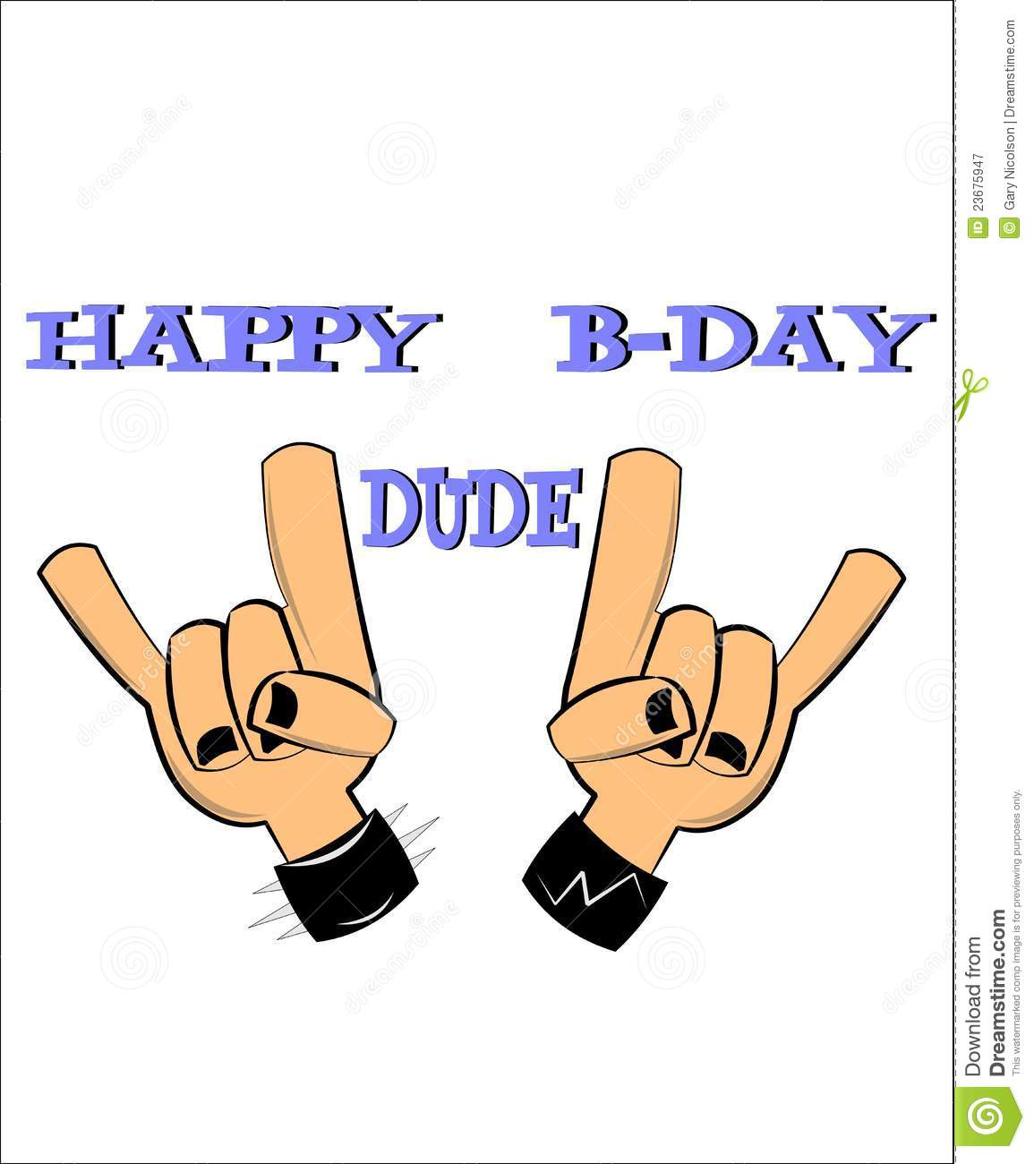 Happy Bday Dude Stock Vector Illustration Of Party Right 23675947