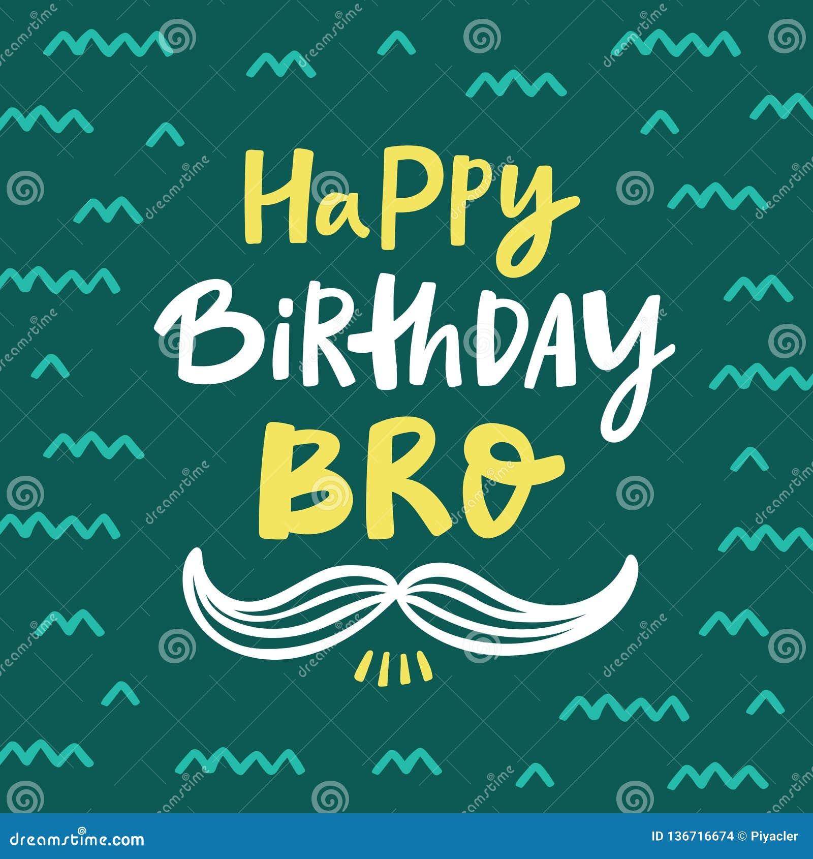 Enjoyable Happy Birthday Bro Greeting Card With Handdrawn Lettering Stock Personalised Birthday Cards Bromeletsinfo