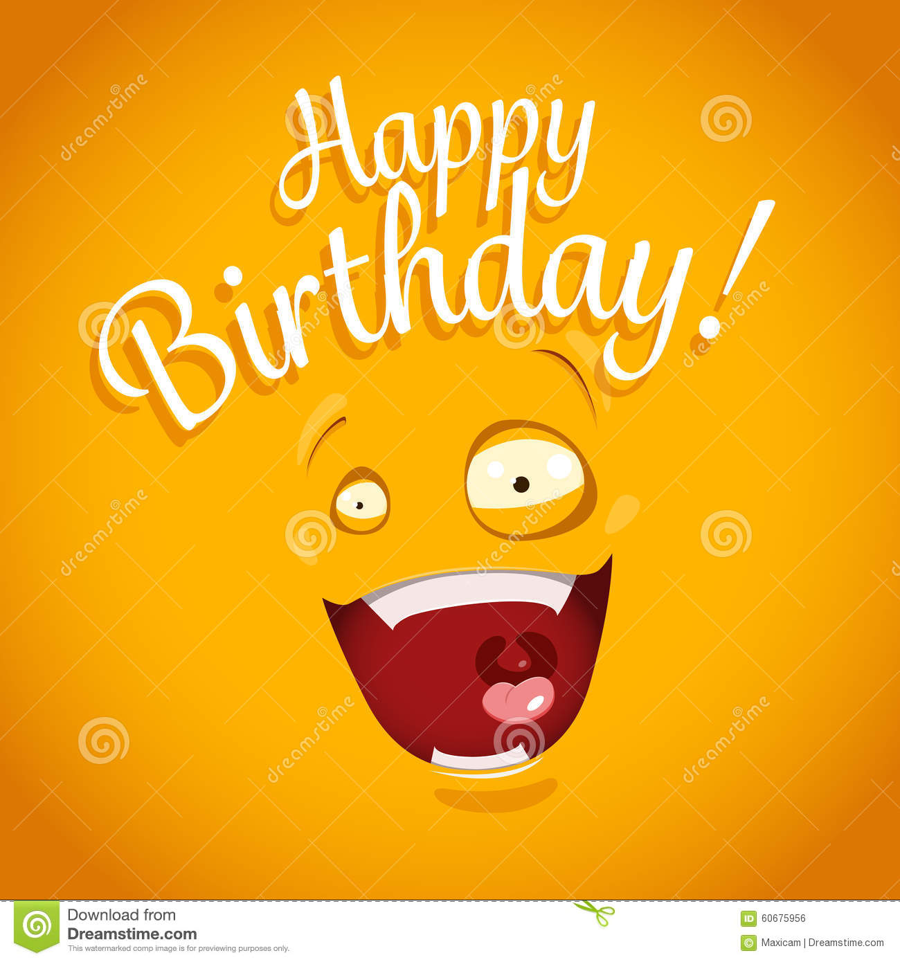 Happy Birthday Card With Funny Cartoon Emotion Face Stock