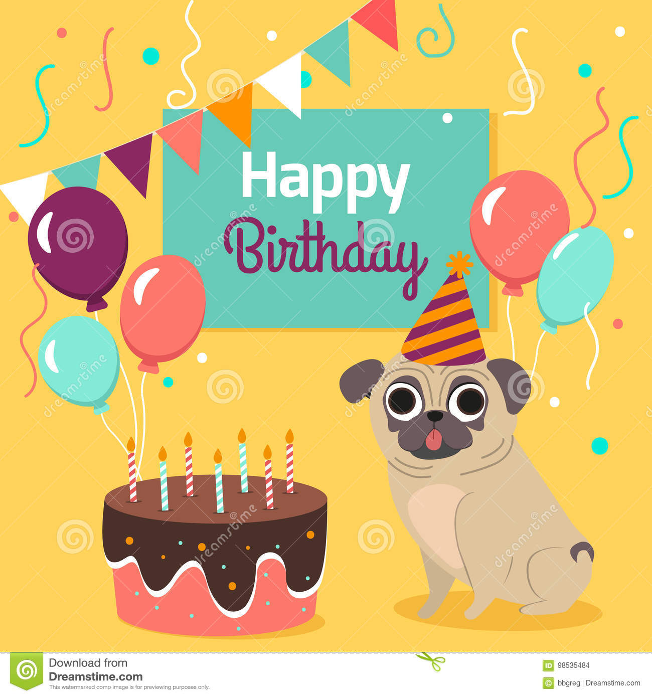 Happy Birthday Card With Funny Pug Dog Cake Colorful Balloons On Bright Yellow Background Vector Illustration