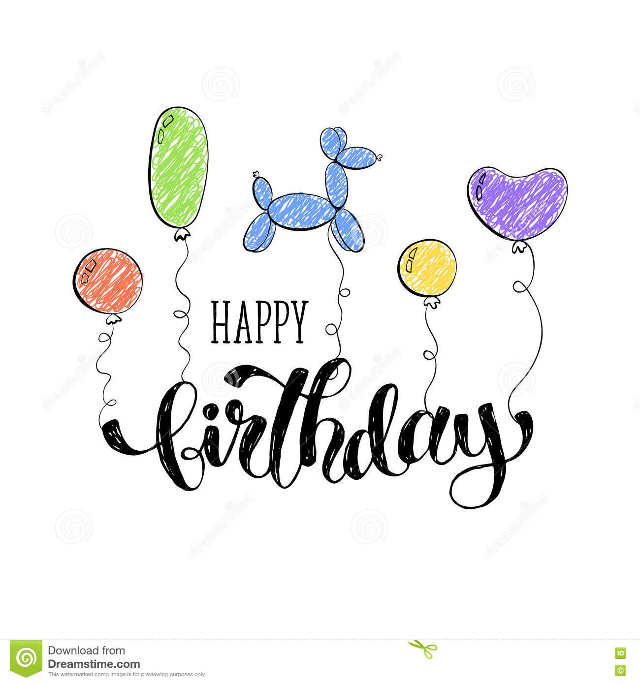 Happy Birthday Greeting Card Hand Drawn Calligraphy On White Background Balloons Vector Illustration In Cartoon Style