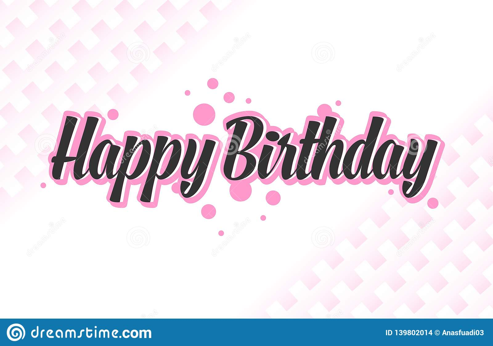 Typography Design For Print Greetings Card Shirt Banner Poster Black And Pink Text Isolated On White Background Happy Birthday