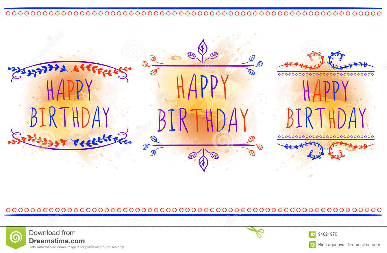 HAPPY BIRTHDAY Card Templates Hand Drawn Letters And Vintage Ornaments VECTOR Labels Orange Paint Splash