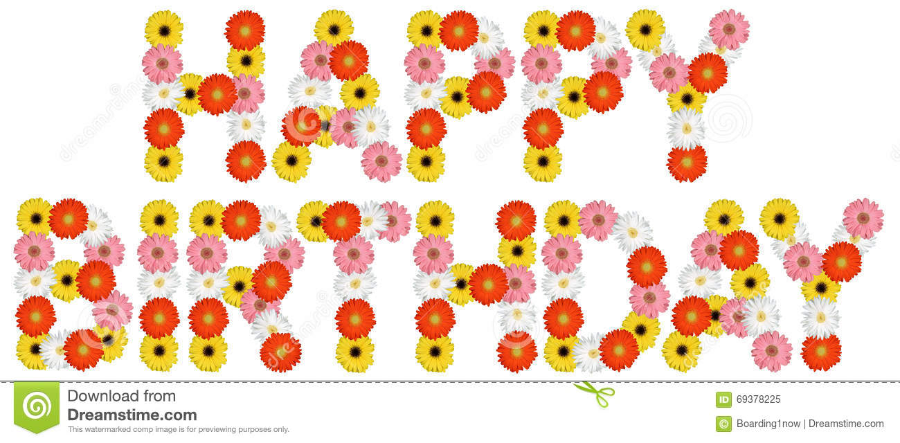 Happy birthday with flowers flower nature isolated on white stock download happy birthday with flowers flower nature isolated on white stock image image of flower izmirmasajfo