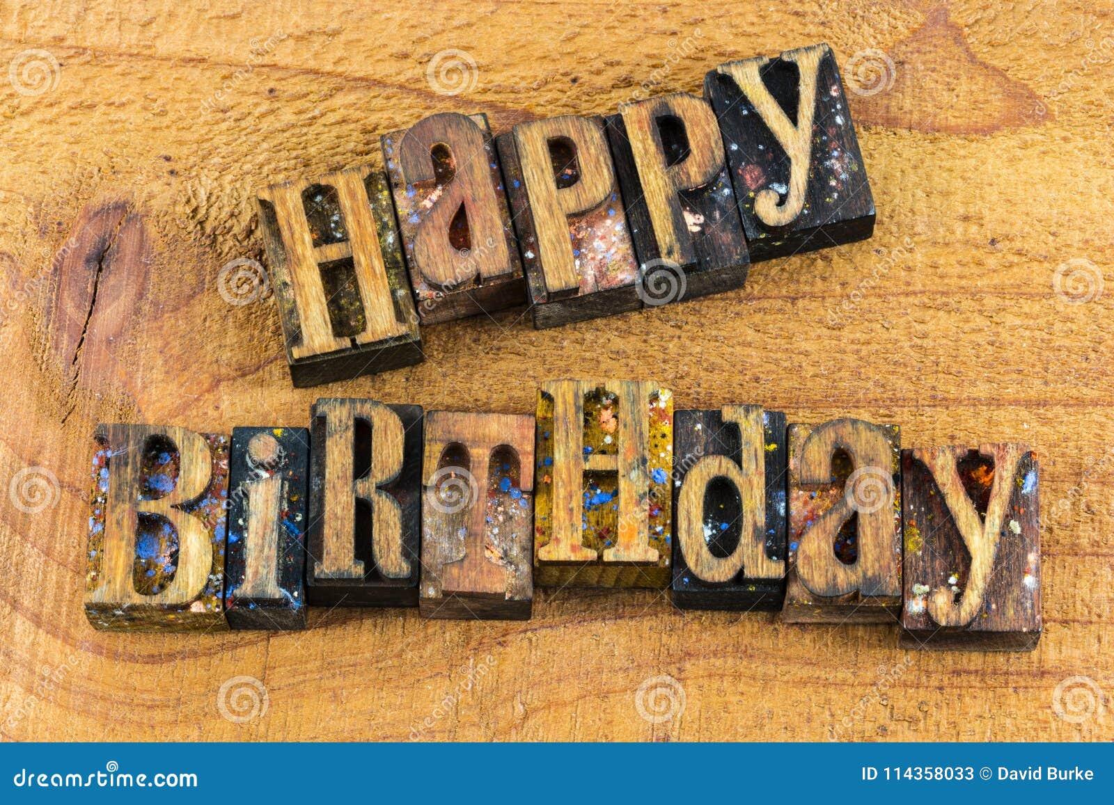 Happy Birthday Greeting Celebration Letterpress Stock Image