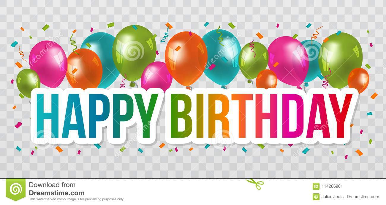 Happy Birthday Greetings With Lettering Design And Balloons Transparent Background