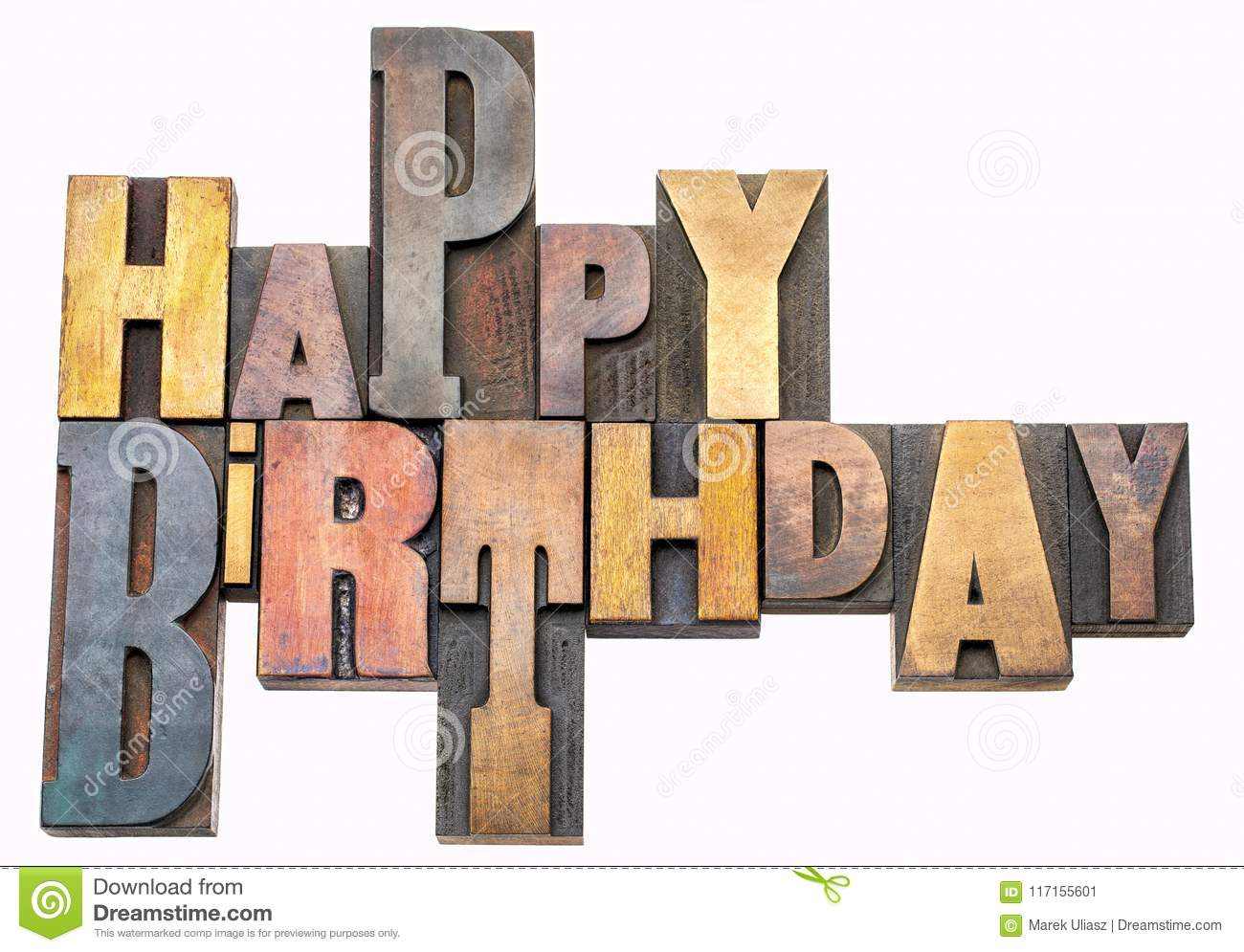 Happy Birthday Greetings In Wood Type Stock Image Image Of White