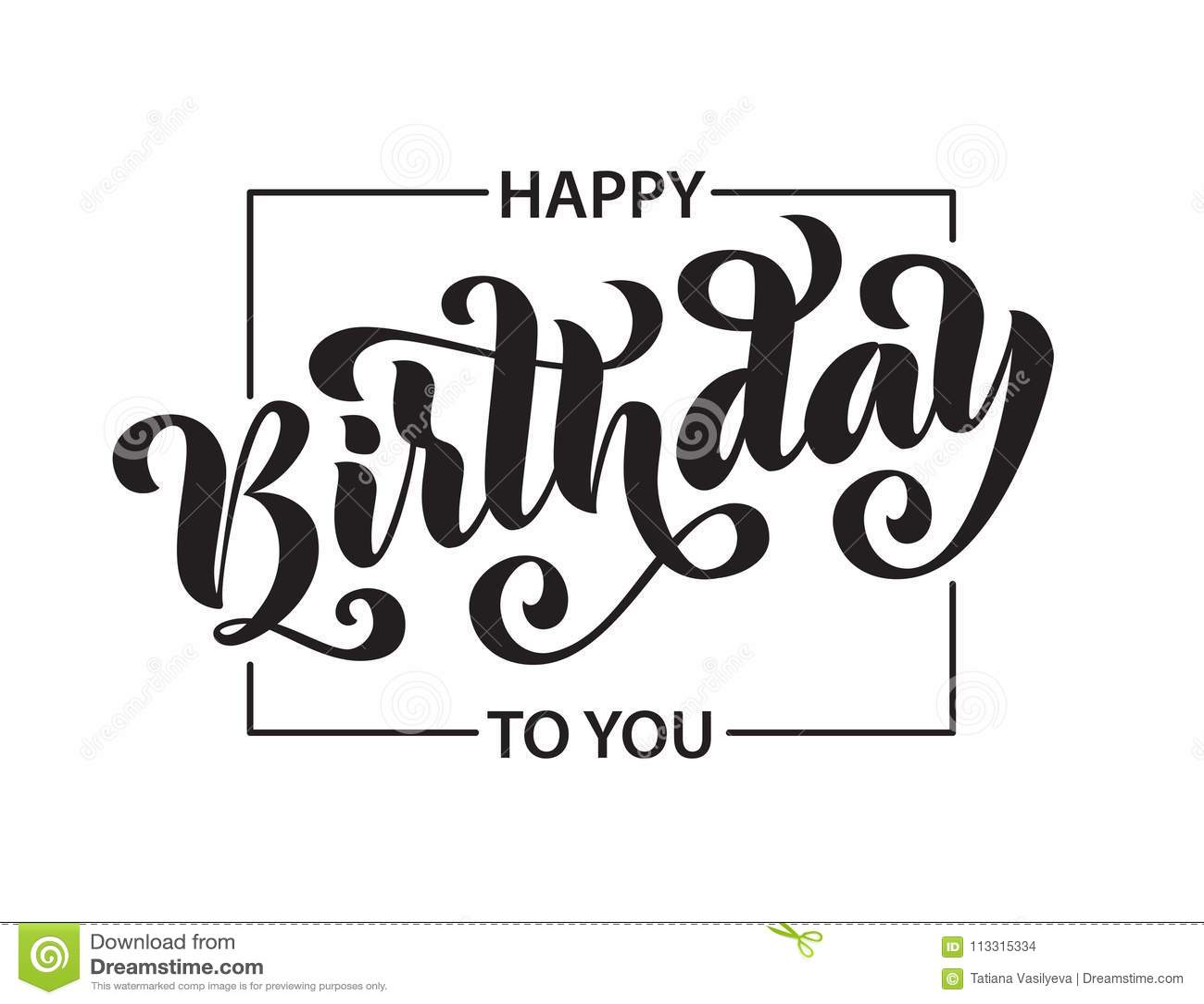 Happy Birthday. Hand Drawn Lettering Card. Modern Brush