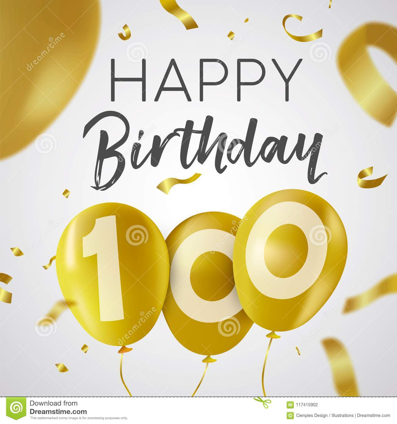 Happy Birthday 100 One Hundred Years Luxury Design With Gold Balloon Number And Golden Confetti Decoration Ideal For Party Invitation Or Greeting Card