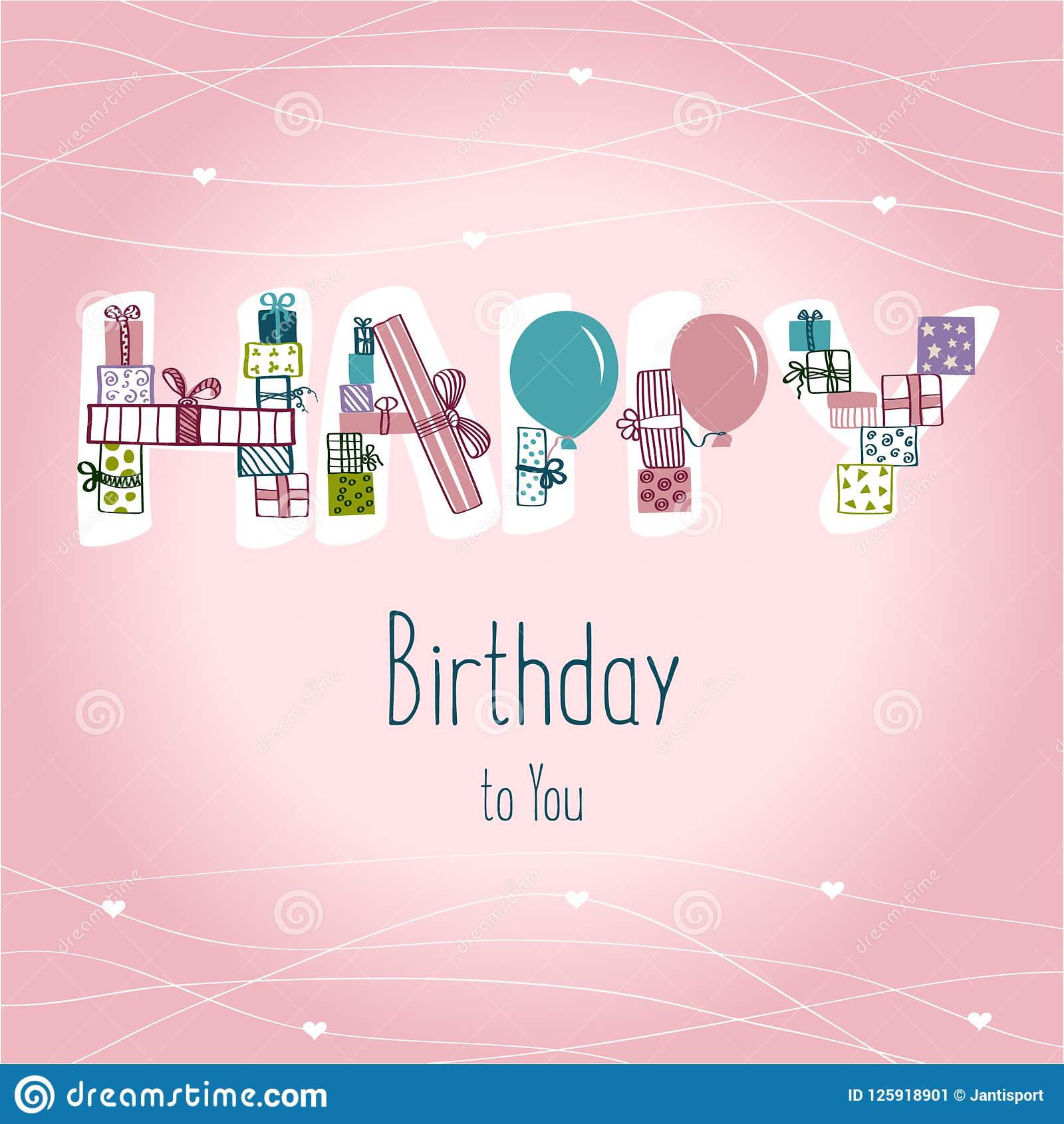 Happy Birthday Greeting Cards Vector Illustration Inscription In The Form Of Gifts Letters From And Balloons Ongratulation