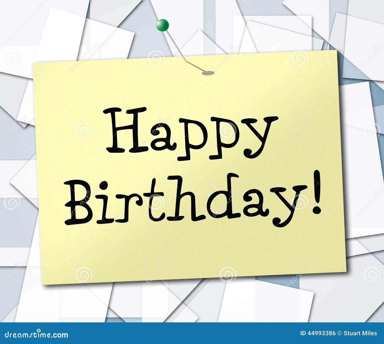 Happy Birthday Represents Greetings Celebrating And