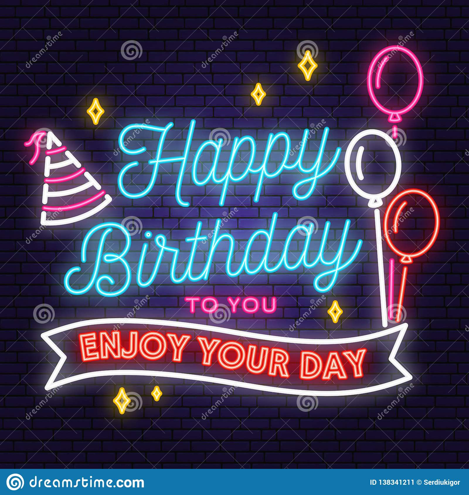 Happy Birthday To You Enjoy Your Day Neon Sign Stamp Badge Sticker Card With Bunch Of Balloons And Hat Vector Design For