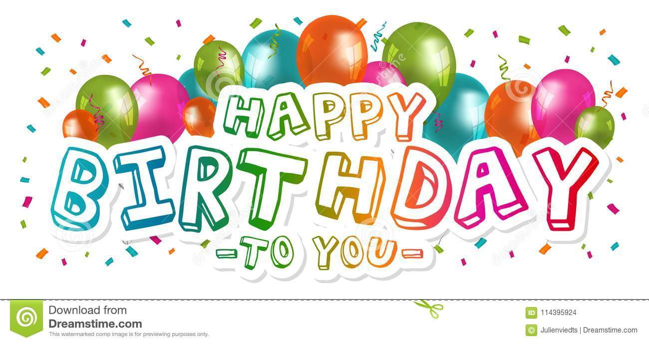 Happy Birthday To You Greetings With Balloons And Confetti White