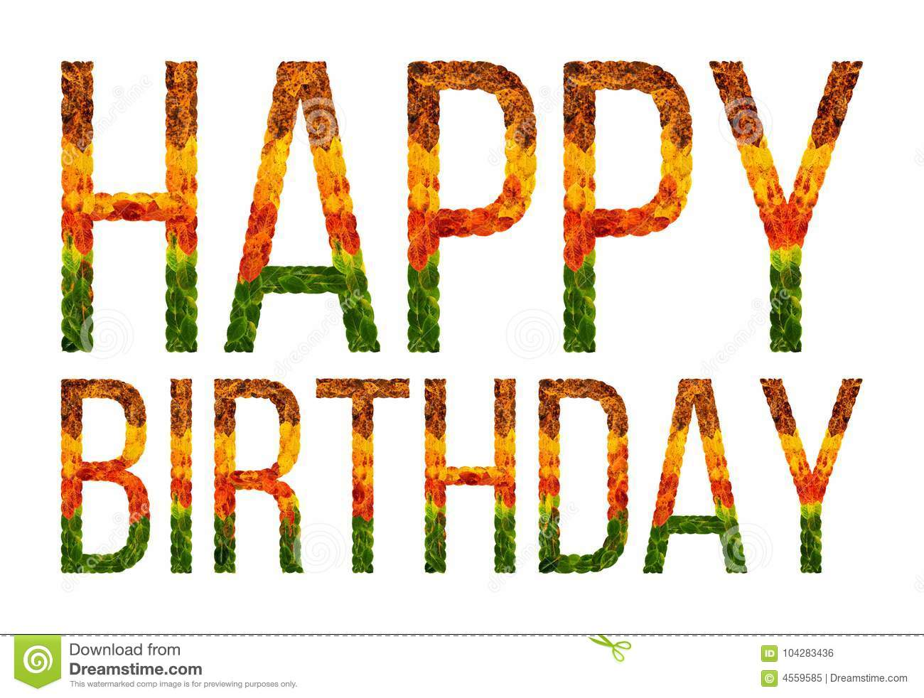 Happy Birthday Word Is Written With Leaves White Isolated Background Banner For Printing Creative Illustration Colored