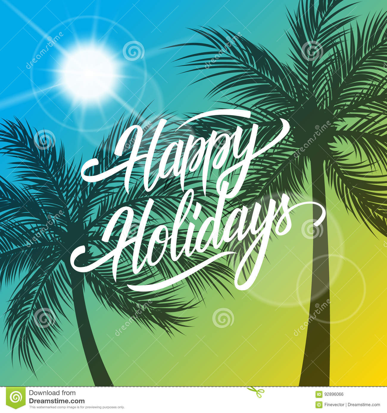 Happy holidays greeting card summertime background with hand drawn download happy holidays greeting card summertime background with hand drawn lettering text design and palm m4hsunfo