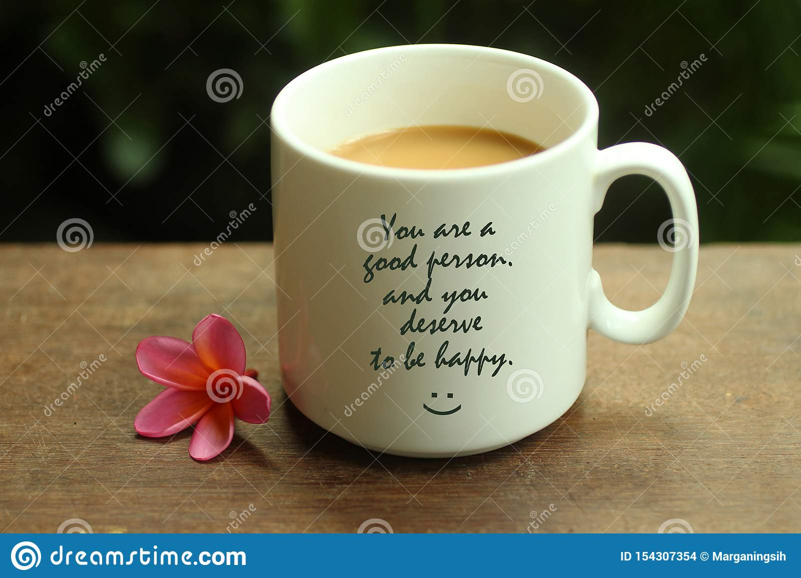 happy inspirational quote you are a good person and you deserve