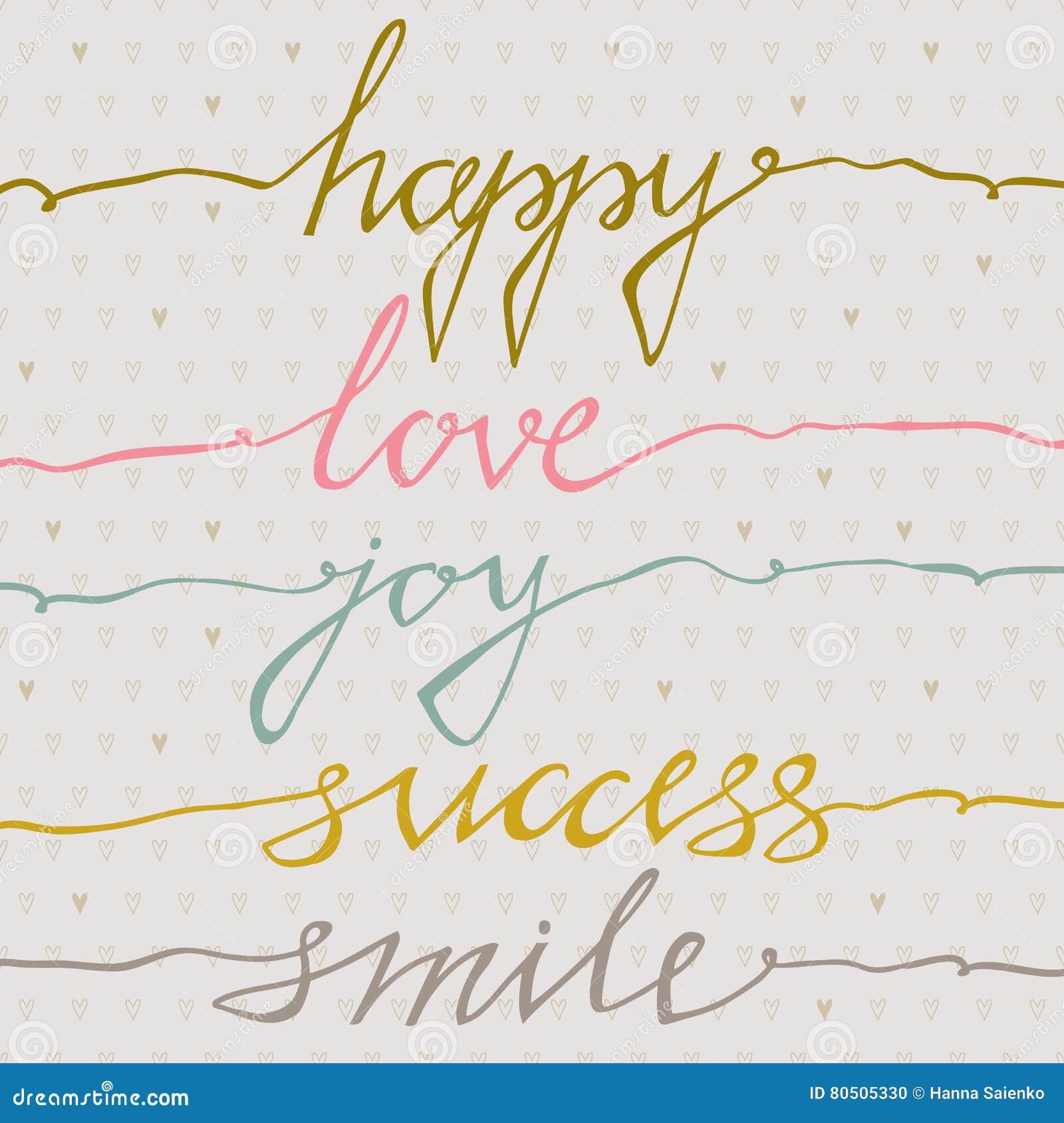 Happy Love Joy Success Smile Inspirational Quote Handwritten