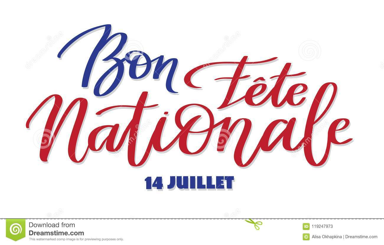 Happy national day, july 14 - text on french language, hand-writing, typography calligraphy