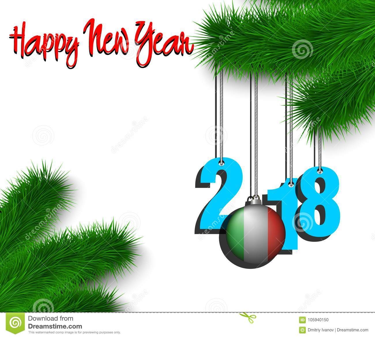 Happy New Year 2018 And Ball With The Italy Flag Stock Vector ...